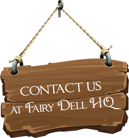 Contact Us at Fairy Dell HQ